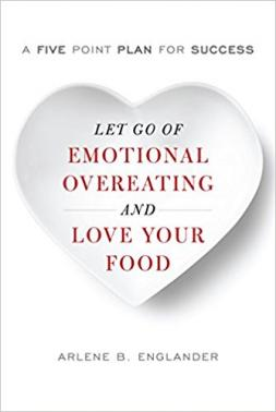 Book cover for Let Go of Emotional Overeating and Love Your Food